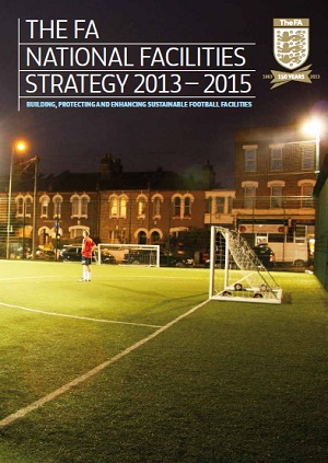 FA National Facilities Strategy 2013-15